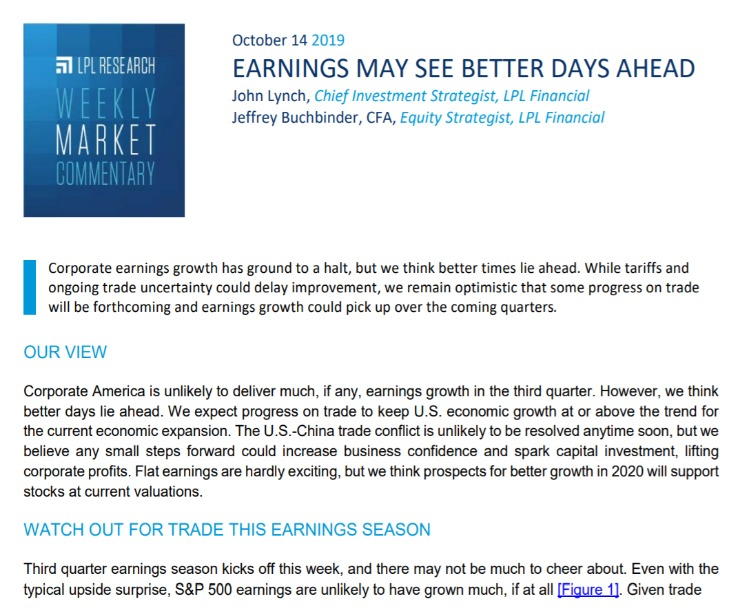 Earnings May See Better Days Ahead | Weekly Market Commentary | October 14, 2019