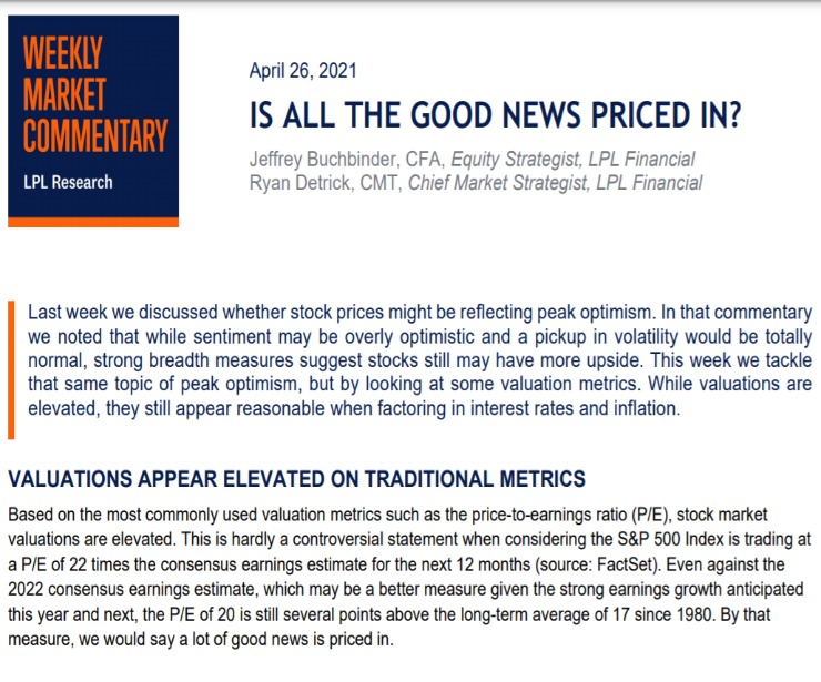 Is All The Good News Priced In? | Weekly Market Commentary | April 26, 2021
