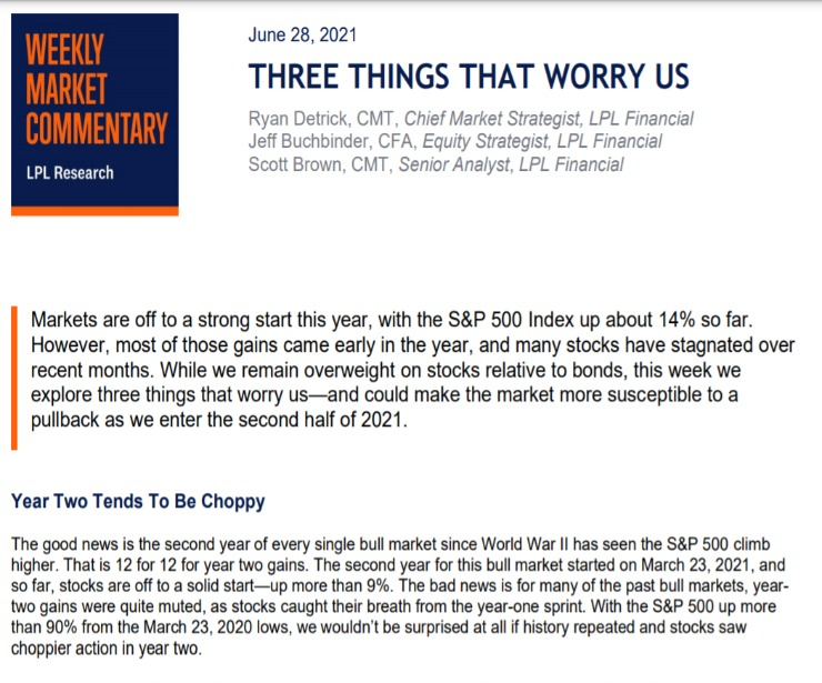 Three Things That Worry Us | Weekly Market Commentary | June 28, 2021